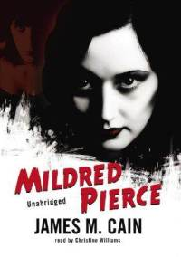 james cains life and mildred pierce essay Essays and criticism on james m cain - cain, james m(allahan) (vol 11) james m cain's novel, mildred pierce.