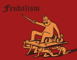 A populist take on feudalism