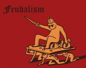 A populist take on feudalism