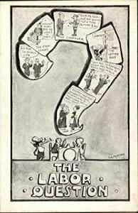 The Labor Question (vintage postcard)